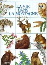 """Afficher """"La Vie dans la montagne"""""""