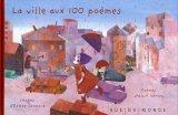 """Afficher """"La ville aux 100 poèmes"""""""