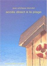 """Afficher """"Accès direct à la plage"""""""