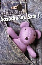 vignette de 'Accroche-toi, Sam ! (Margaret Bechard)'
