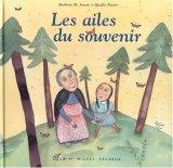 """Afficher """"ailes du souvenir (Les )"""""""