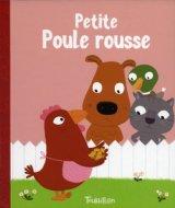 """Afficher """"La Petite poule rousse : conte traditionnel"""""""
