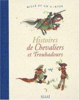 """Afficher """"Histoires de chevaliers et troubadours"""""""