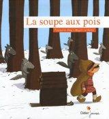 """Afficher """"La Soupe aux pois"""""""