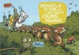 vignette de 'Boucle d'or et les sept ours nains (Emile Bravo)'