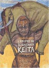 """Afficher """"L'épopée de Soundiata Keïta"""""""