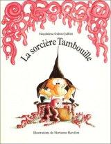 """Afficher """"La Sorcière Tambouille"""""""