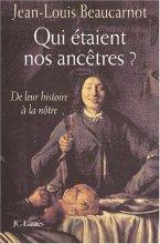 """Afficher """"Qui étaient nos ancêtres ?"""""""