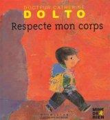 """Afficher """"Respecte mon corps"""""""