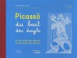 """Afficher """"Pablo picasso du bout des doigts"""""""