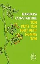 vignette de 'Tom, petit Tom, tout petit homme, Tom (Barbara Constantine)'
