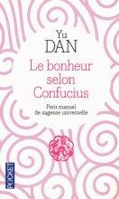 """Afficher """"Le bonheur selon Confucius"""""""