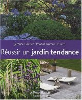 """Afficher """"Réussir un jardin tendance"""""""