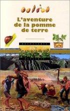 """Afficher """"L'Aventure de la pomme de terre"""""""