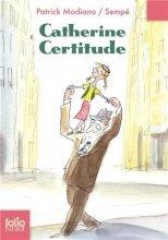 vignette de 'Catherine Certitude (Patrick Modiano)'