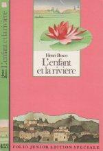 """Afficher """"L'Enfant et la rivière"""""""