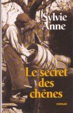 """Afficher """"Le secret des chênes"""""""