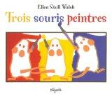 vignette de 'Trois souris peintres (Ellen Stoll Walsh)'