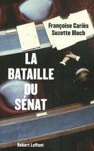 vignette de 'La bataille du Sénat (Suzette Bloch)'