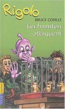 "Afficher ""Un extraterrestre dans ma classe.<br /> Les hamsters attaquent"""