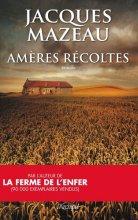 """Afficher """"Le Domaine des Quatre-Vents n° 03<br /> Amères récoltes"""""""