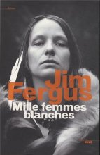 vignette de 'Mille femmes blanches n° 1 (Jim Fergus)'