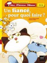 """Afficher """"Moi, Thérèse Miaou<br /> Un fiancé, pour quoi faire ?"""""""