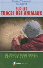 """Afficher """"Sur les traces des animaux"""""""