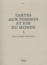 vignette de 'Tartes aux pommes et fin du monde (Guillaume Siaudeau)'