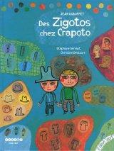 "Afficher ""Des Zigotos chez Crapoto"""