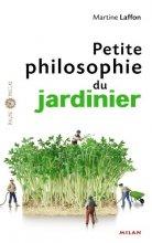 "Afficher ""Petite philosophie du jardinier"""