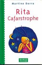 "Afficher ""Rita Cafarstrophe"""