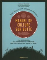 "Afficher ""Manuel de la culture sur butte"""
