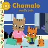 "Afficher ""Chamalo Chamalo prend le train"""