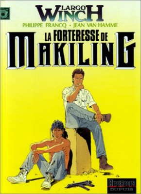 "Afficher ""Largo Winch n° 7 La forteresse de Makiling"""