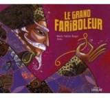 """Afficher """"Le Grand fariboleur"""""""