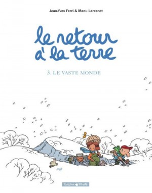 """Afficher """"Retour à la terre (Le) n° 3 Vaste monde (Le)"""""""
