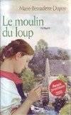 """Afficher """"Le moulin du loup"""""""
