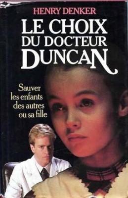 """Afficher """"Le Choix du docteur Duncan"""""""