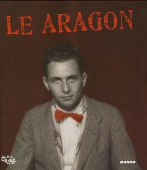 """Afficher """"Le Aragon"""""""