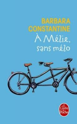 vignette de 'A Mélie, sans mélo (Barbara Constantine)'