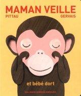 """Afficher """"Maman veille"""""""