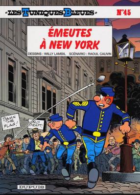"""Afficher """"Les Tuniques bleues n° 45  Émeutes à New York"""""""