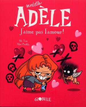 """Afficher """"Mortelle Adèle n° 4 J'aime pas l'amour"""""""
