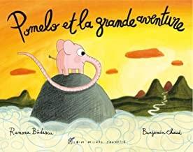"""Afficher """"PomeloPomelo et la grande aventure"""""""