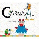 vignette de 'Carnaval (Pascal Ayerbe)'