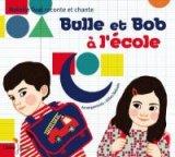 """Afficher """"Bulle et Bob à l'école"""""""