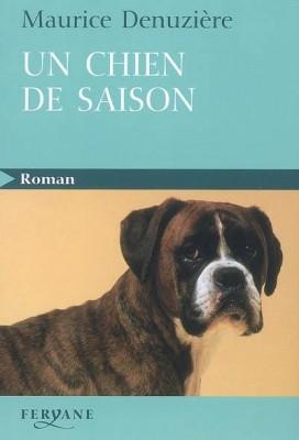 vignette de 'Un chien de saison gros caractères (Maurice Denuzière)'