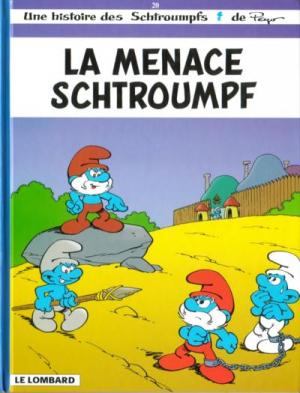 """Afficher """"Les Schtroumpfs . n° 20 La menace Schtroumpf"""""""