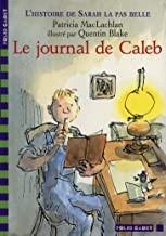 """Afficher """"L'histoire de Sarah la pas belle n° 3Le journal de Caleb"""""""